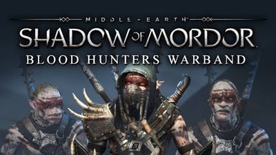 Middle-earth: Shadow of Mordor - Blood Hunters Warband DLC
