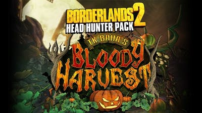 Borderlands 2: Headhunter 1: Bloody Harvest DLC