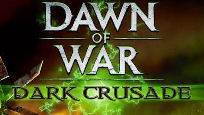 Warhammer 40,000: Dawn of War - Dark Crusade DLC
