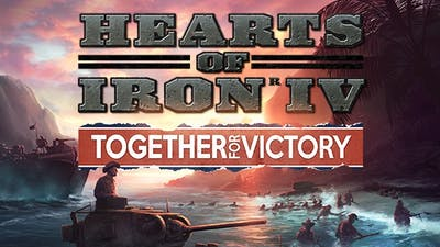Hearts of Iron IV: Together for Victory DLC