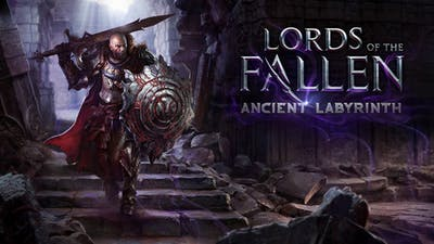 Lords of the Fallen -  Ancient Labyrinth DLC