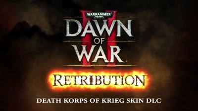 Warhammer 40,000: Dawn of War II: Retribution - Death Korps of Krieg Skin Pack DLC
