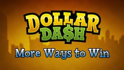 Dollar Dash - More Ways to Win DLC