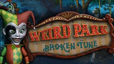 Weird Park: Broken Tune