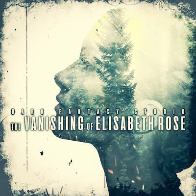 The Vanishing of Elisabeth Rose