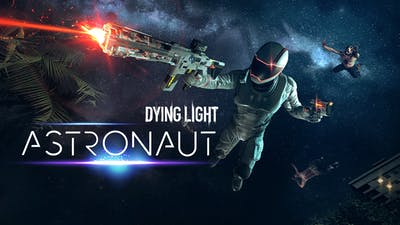 Dying Light - Astronaut Bundle - DLC
