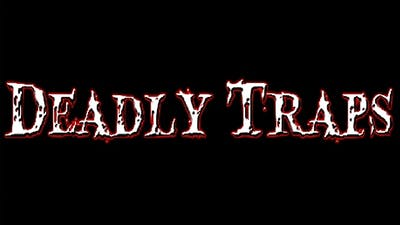 Deadly Traps