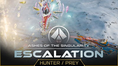 Ashes of the Singularity: Escalation - Hunter / Prey Expansion