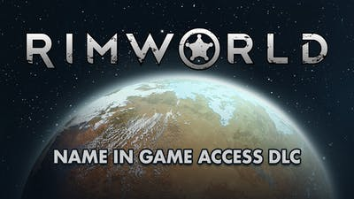 RimWorld Name in Game Access - DLC