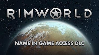 RimWorld Name in Game Access