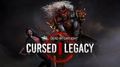 Dead by Daylight - Cursed Legacy Chapter - DLC