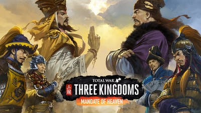 Total War: THREE KINGDOMS - Mandate of Heaven - DLC