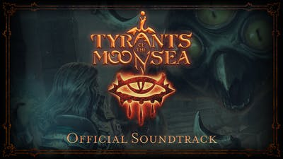 Neverwinter Nights: Enhanced Edition Tyrants of the Moonsea Official Soundtrack