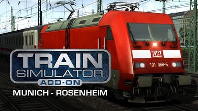 Train Simulator: Munich - Rosenheim Route Add-On - DLC