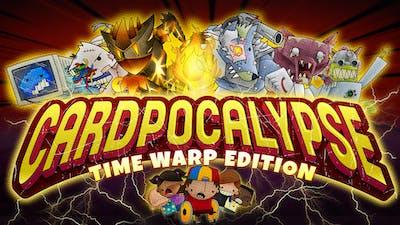 Cardpocalypse - Time Warp Edition