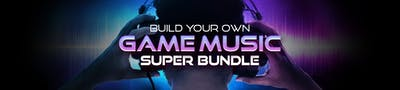 Build your own Game Music Super Bundle