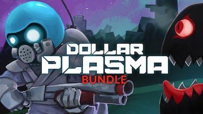 Dollar Plasma Bundle