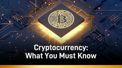 Cryptocurrency: What You Must Know