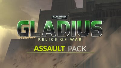 Warhammer 40,000: Gladius - Assault Pack - DLC