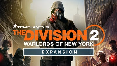 The Division 2 - Warlords of New York - Expansion - DLC