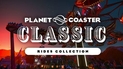Planet Coaster - Classic Rides Collection - DLC