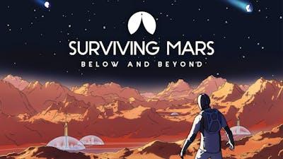 Surviving Mars: Below and Beyond - DLC