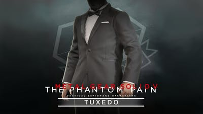 METAL GEAR SOLID V: THE PHANTOM PAIN - Tuxedo