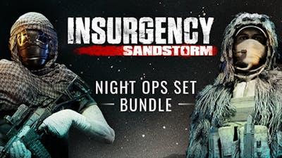 Insurgency: Sandstorm – Night Ops Set Bundle - DLC