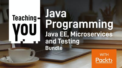 Java Programming Java EE, Microservices and Testing Bundle