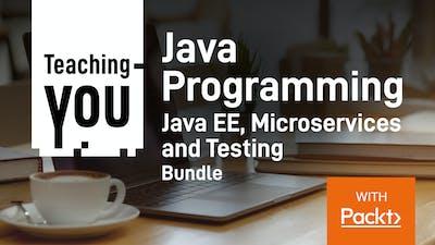 Java Programming Java EE, Microservices and Testing Bundle