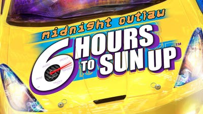 Midnight Outlaw: 6 Hours to SunUp