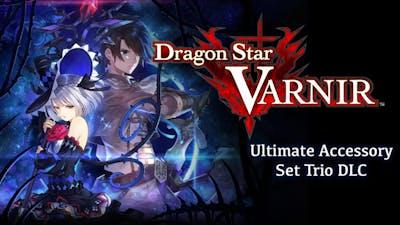 Dragon Star Varnir - Ultimate Accessory Set Trio DLC