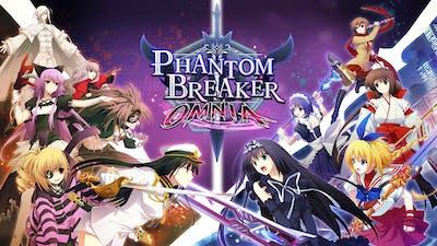 Phantom Breaker: Omnia ⚔️