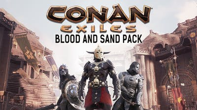 Conan Exiles - Blood and Sand Pack