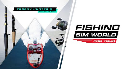 Fishing Sim World: Pro Tour - Trophy Hunter's Equipment Pack - DLC