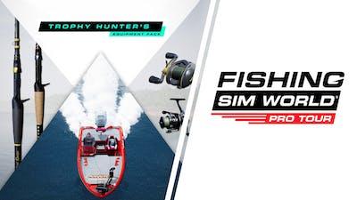 Fishing Sim World: Pro Tour - Trophy Hunter's Equipment Pack
