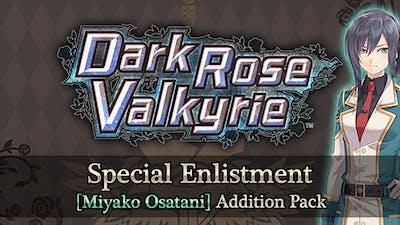 Dark Rose Valkyrie: Special Enlistment [Miyako Osatani] Addition Pack