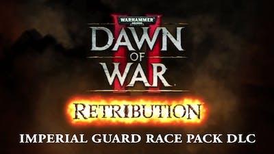 Warhammer 40,000: Dawn of War II - Retribution Imperial Guard Race Pack DLC