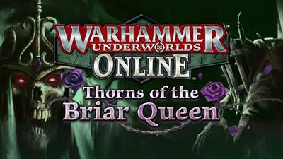 Warhammer Underworlds: Online - Warband: Thorns of the Briar Queen - DLC