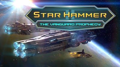 Star Hammer: The Vanguard Prophecy