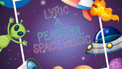 Lyric & Peaceful Space Music Pack
