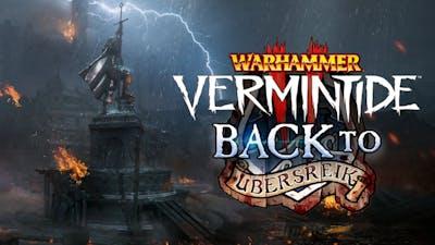 Warhammer: Vermintide 2 - Back to Ubersreik DLC