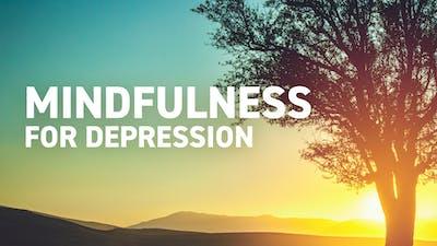 Mindfulness for Depression