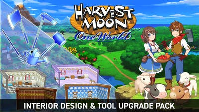 Harvest Moon: One World - Interior Design & Tool Upgrade Pack