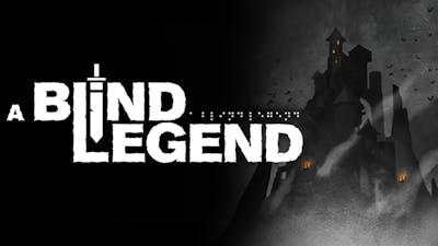 A Blind Legend
