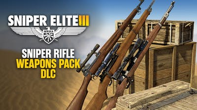 Sniper Elite 3 - Sniper Rifles Pack DLC