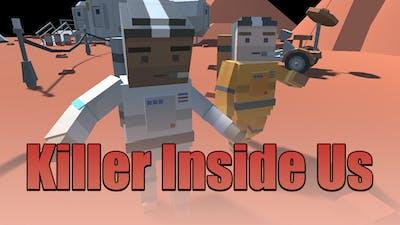 Killer Inside Us