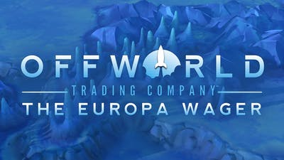 Offworld Trading Company: The Europa Wager Expansion - DLC