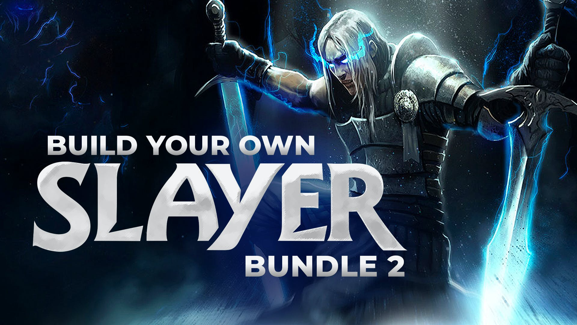 Build your own Slayer Bundle 2