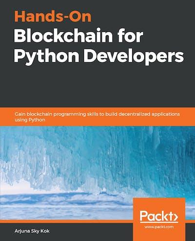 Hands-On Blockchain for Python Developers